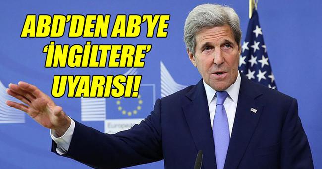ABD'den AB'ye 'İngiltere' uyarısı!