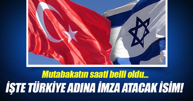 İşte Türkiye adına mutabakatı imzalayacak isim!