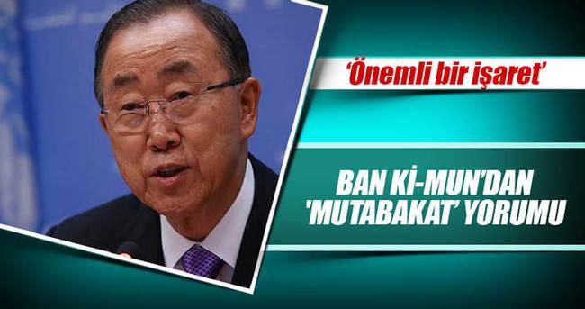 Ban Ki-mun'dan 'mutabakat' yorumu