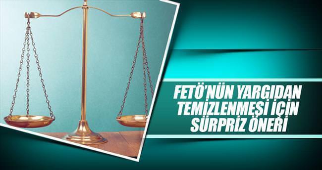 FETÖ'cüler hukuk sisteminden çıkarılsın