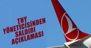 THY Yönetim Kurulu Başkanı İlker Aycı'dan saldırı açıklaması