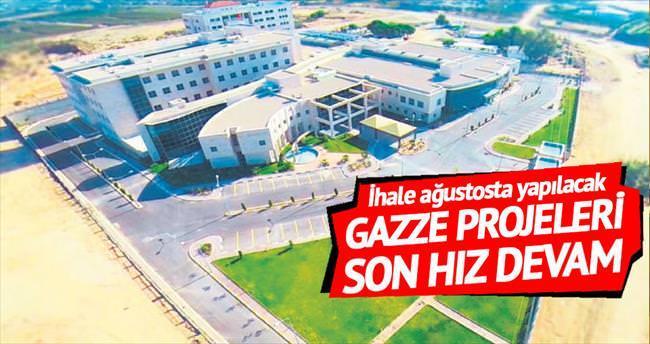 Gazze projeleri son hız
