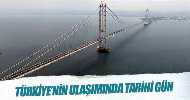 Türkiye'nin ulaşımında tarihi gün