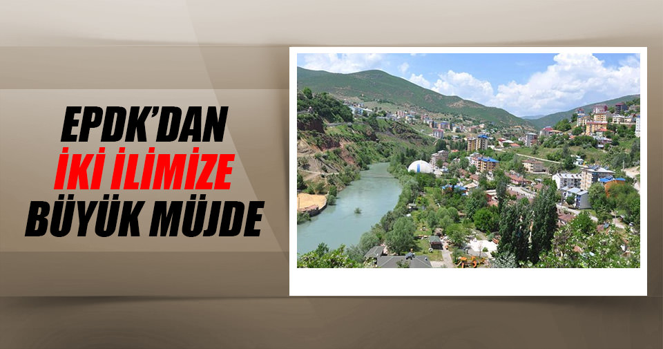 EPDK'dan Ağrı ve Tunceli'ye müjde