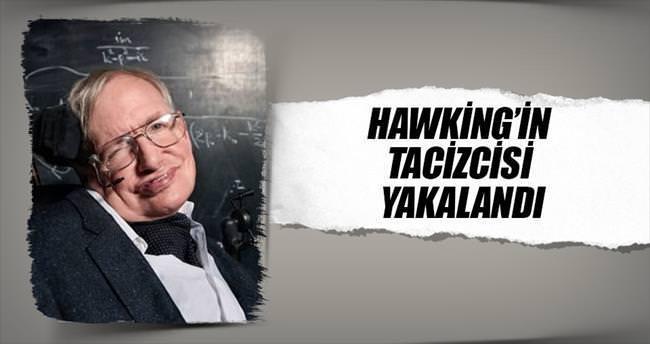 Hawking'in tacizcisi yakalandı