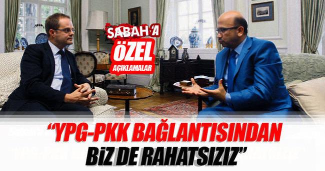 'PKK ile YPG'nin ilişkisi bizi de rahatsız ediyor'