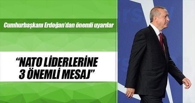 Erdoğan'dan liderlere NATO'da üç kritik mesaj