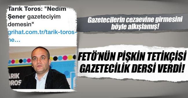 FETÖ'nün pişkin tetikçisi Tarık Toros gazetecilik dersi verdi!