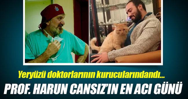 Prof. Dr. Harun Cansız'ın acı günü