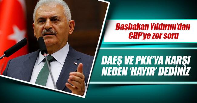 DAEŞ ve PKK'ya karşı neden 'hayır' dediniz
