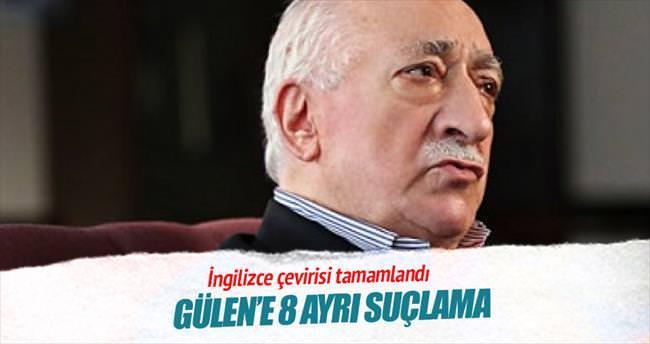 Gülen'in 8 ayrı suçtan iadesi isteniyor