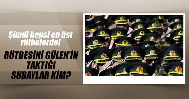 Rütbesini Gülen'in taktığı subaylar!