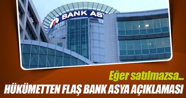 Hükümetten flaş Bank Asya açıklaması