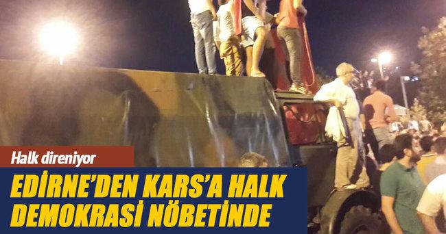 Erzurum'dan Edirne'ye halk demokrasi nöbetinde