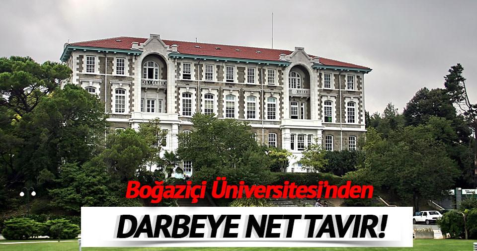 Boğaziçi Üniversitesi'nden darbeye net tavır!