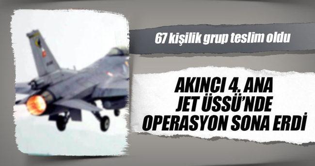 Akıncı 4. Ana Jet Üssü'ndeki operasyon sona erdi