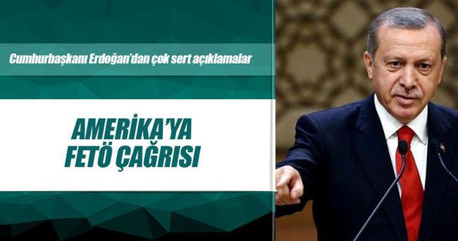 Erdoğan: ABD'ye sesleniyorum; o zatı artık bize teslim edin!
