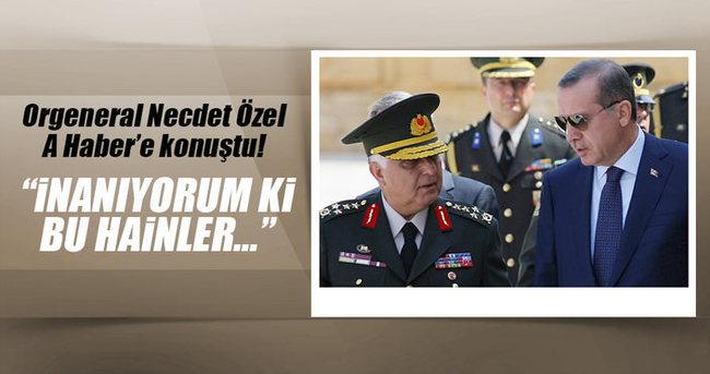 Eski Genelkurmay Başkanı Necdet Özel darbe girişimi hakkında konuştu