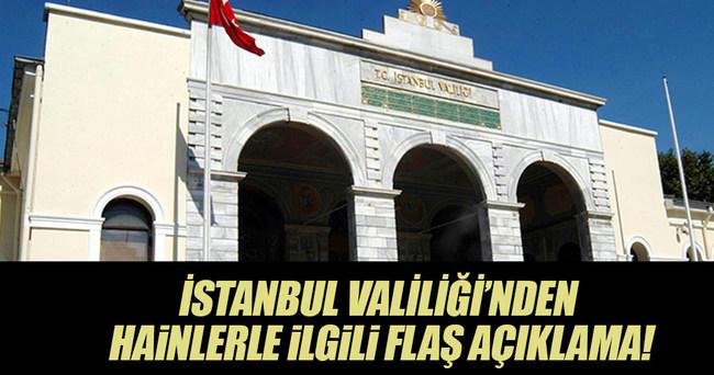 İstanbul Valiliği: Hain darbe oyunu bertaraf edilmiştir