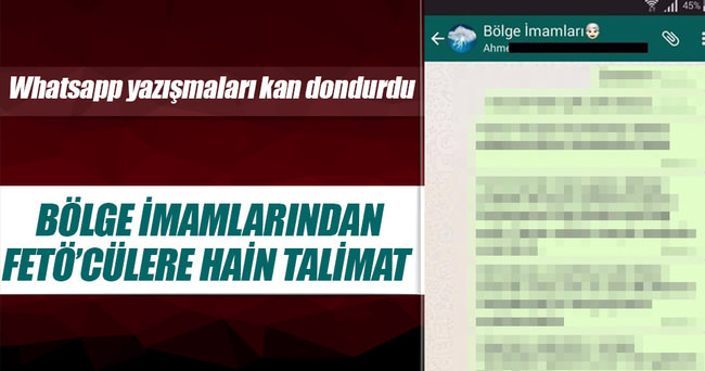 Whatsapp'tan FETÖ'cülere kan donduran talimat