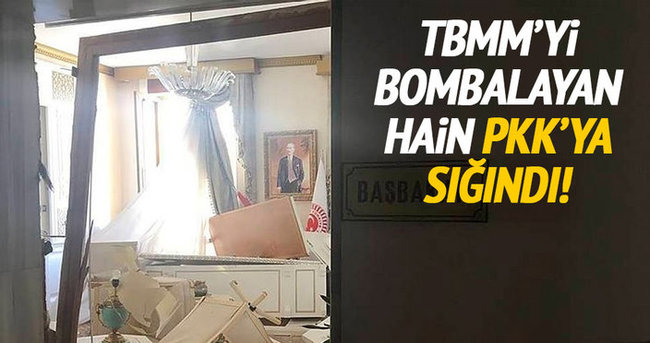 TBMM'yi bombalayan hain PKK'ya sığındı!
