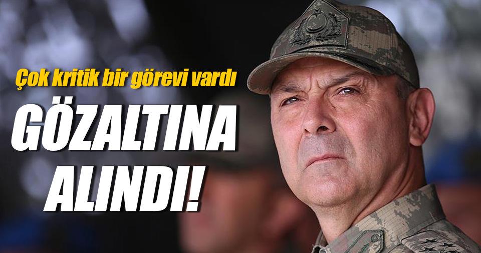 EDOK Komutanı Korgeneral İyidil gözaltına alındı