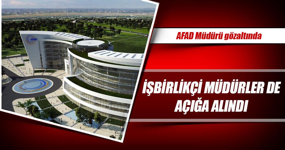 AFAD Müdürü gözaltında