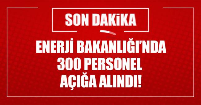Enerji Bakanlığı'nda 300 personele soruşturma