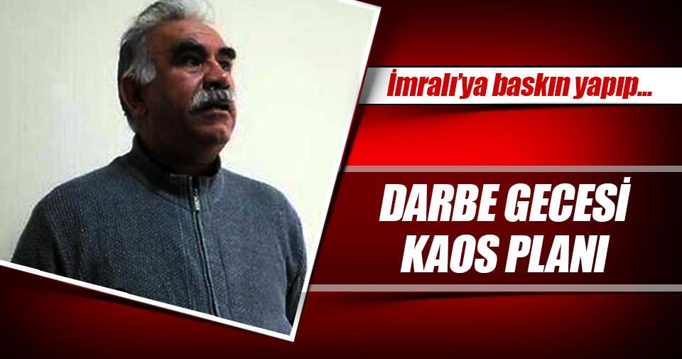 Darbeciler, Öcalan'ı infaz edip kaos yaratacaklardı