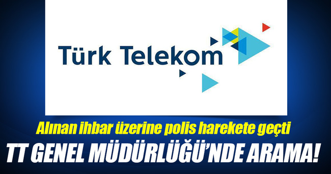 Türk Telekom Genel Müdürlüğü'nde arama!
