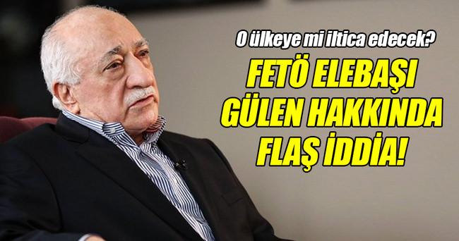 FETÖ elebaşı Gülen hakkında flaş iddia!