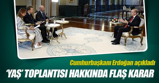 Erdoğan'dan flaş YAŞ toplantısı açıklaması