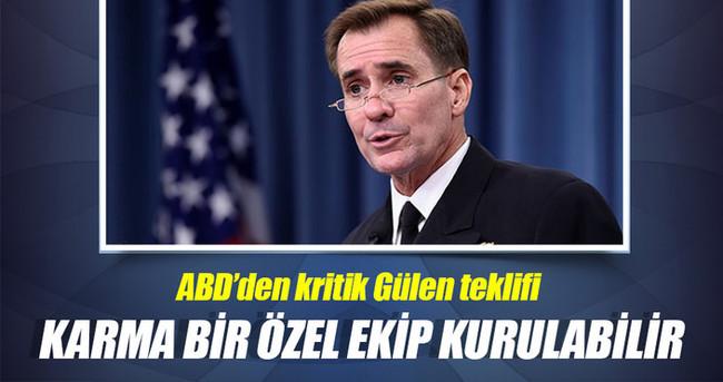 ABD'den Türkiye'ye çok kritik Gülen teklifi