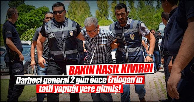 Darbeci general 2 gün önce Erdoğan'ın tatil yatığı Marmaris'e gitmiş