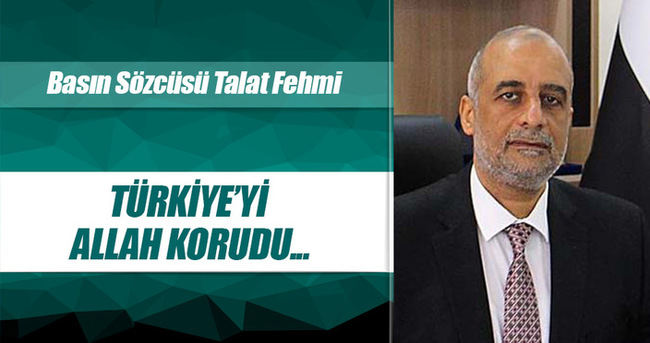 İhvan: Mazlumların yardımcısı Türkiye'yi Allah korudu