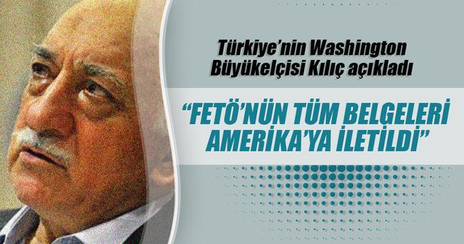 Türkiye'nin Washington Büyükelçisi Kılıç: Tüm belgeleri resmi olarak ilettik