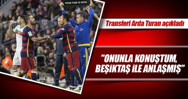 Transferi Arda Turan açıkladı