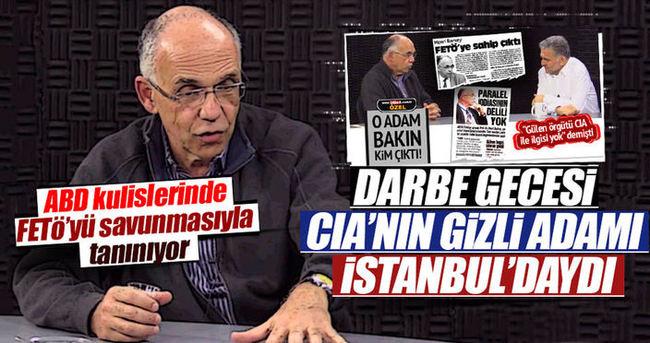 CIA'nın gizli adamı İstanbul'daydı