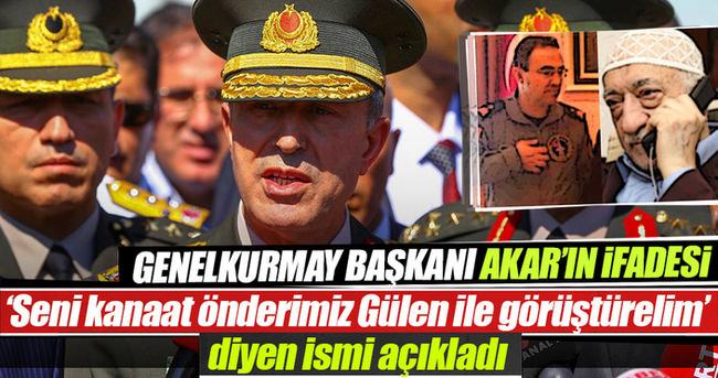 Genelkurmay Başkanı Akar'ın ifadesi