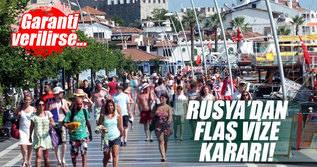 Rusya'dan çok önemli vize kararı!