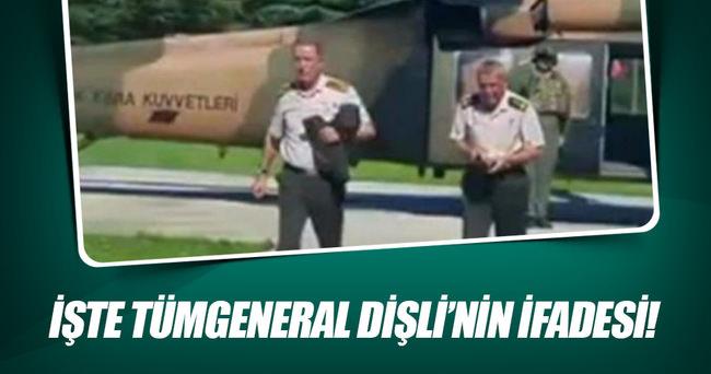 İşte Tümgeneral Dişli'nin ifadesi