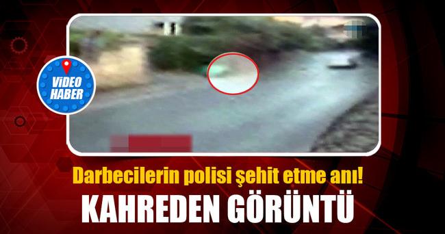 ŞEHİT POLİSİN DARBECİLER TARAFINDAN VURULMA ANI KAMERADA