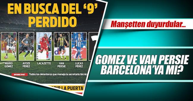 Barcelona'da 9 numara adayları: Gomez & Van Persie!