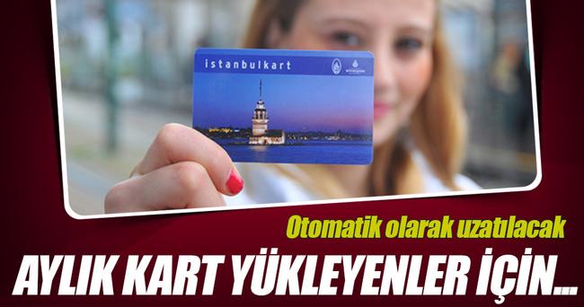Aylık İstanbulkart kullananların hakları korunacak