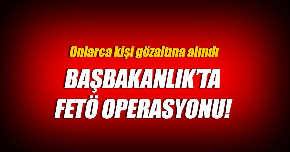 Başbakanlık'ta 30 kişi gözaltına alındı!