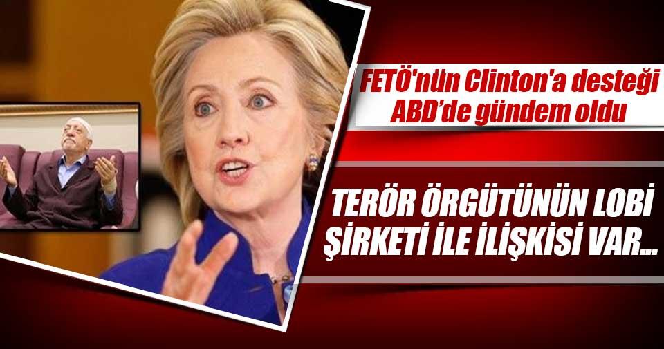 FETÖ'nün Clinton'a desteği ABD basınında
