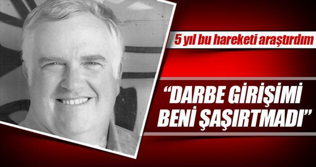 """""""Gülen'in darbe girişimi şaşırtmadı"""""""
