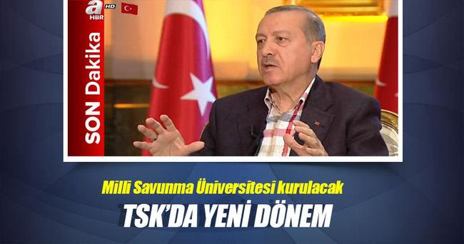 Cumhurbaşkanı Erdoğan açıkladı! TSK'da yeni dönem