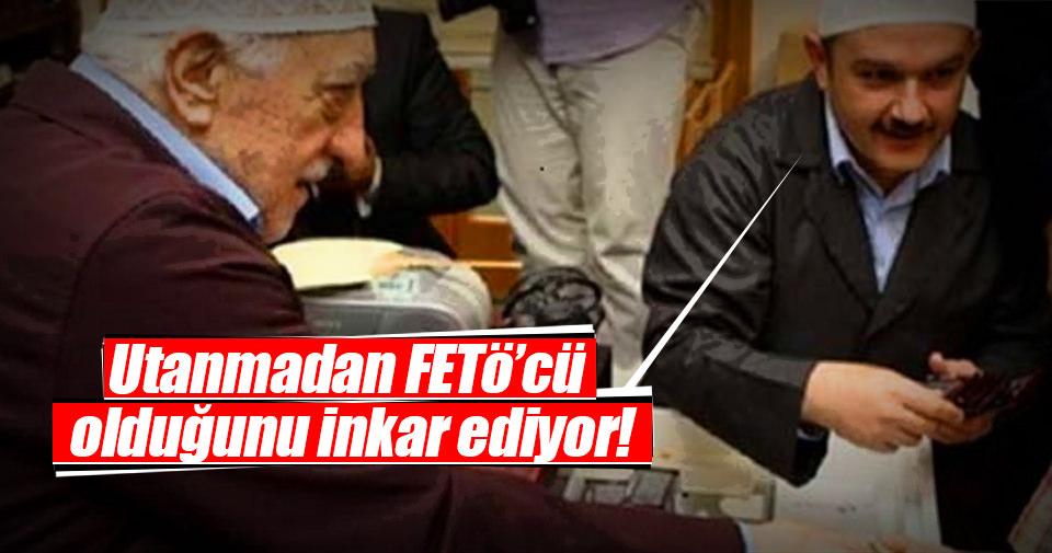 Gülen'in sağ kolu FETÖ'cü olduğunu inkar ediyor!