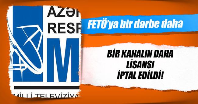 Azerbaycan'daki FETÖ kanalının lisansı iptal
